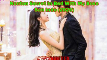 Nonton Secret In Bed With My Boss Sub Indo (2020)